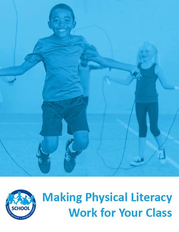 Making Physical Literacy Work for Your Class Workshop Thumbnail